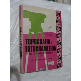 Libro Topografia Y Fotometria En La Practica Moderna , Carl