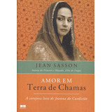 Amor Em Terra De Chamas - Jean Sasson - Pague Com Cartão