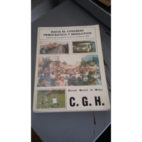 Hacia El Congreso Democrático Y Resolutivo Huelga 1999 Unam
