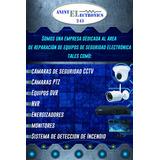 Reparacion Camaras De Seguridad Cctv- Dvr - Ptz -audio/video