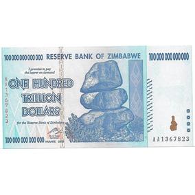 Billete Zimbawe 100.000.000.000.000 De Dolares 100 Trillones