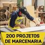 Kit 200 Projetos Marcenaria Completo Super Detalhado