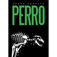Perro (combo Con Los Dos Finales) - Renzo Podestá