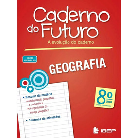 Caderno Do Futuro 8º Ano Geografia - Do Aluno