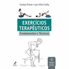 Livro- Exercícios Terapêuticos: Fundamentos E Técnicas 6ª Ed