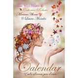Calendar Cuatro Estaciones Para El Amor - Libro Digital Pdf