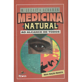 Medicina Natural Ao Alcance D Todos Manuel Lezaeta