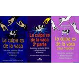 La Culpa Es De La Vaca 1, 2, Mujeres