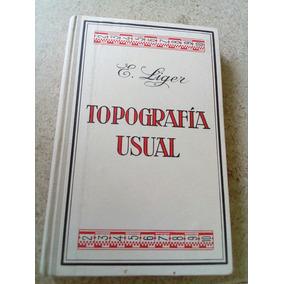 F5a Topografia Usual. E. Liger 1960