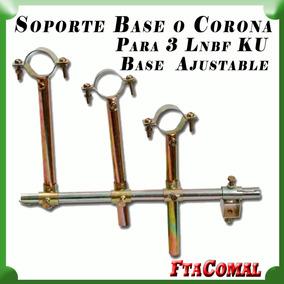 Soporte Multi Base Ajustable O Corona Para 3 Lnbf Ku, Fta