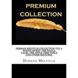 Colección Herman Melville Vol 4: Color Blanco Chamarra, Cuen