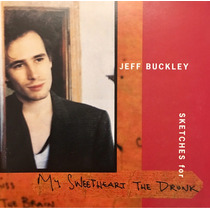 Cd Jeff Buckley Sketches For My Sweetheart The Drunk 2cds