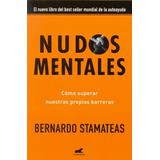 Nudos Mentales De Stamateas Bernardo Javier Vergara