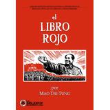 Mao Tse Tung. El Libro Rojo (con-ilustraciones) Nuevo!!!