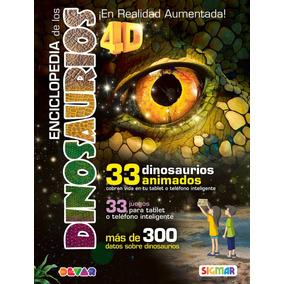 Enciclopedia De Los Dinosaurios 4d Realidad Aumentada