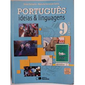 Livro: Português Ideias & Linguagens - 9.º Ano - D. Delmanto