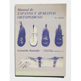 Manual De Zapatos Y Aparatos Ortopedicos, Libro 1983