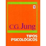 Livro Digital - Carl Gustav Jung - Tipos Psicologicos