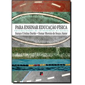 Para Ensinar Educação Física: Possibilidades De Interven