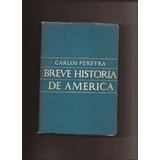 Carlos Pereyra- Breve Historia De America