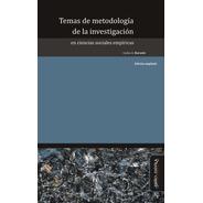 Temas De Metodología De La Investigación En Cs Sociales