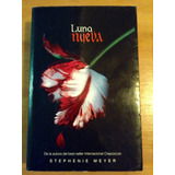 Stephenie Meyer. Luna Nueva. Libro Alfaguara.