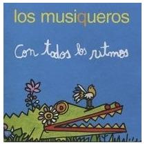 Los Musiqueros - Con Todos Los Ritmos - Cd