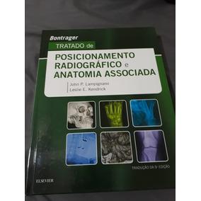 Livro Tratado De Posicionamento Radiográfico E Anatomia Asso