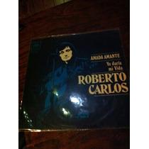 Roberto Carlos - Amada Amante Simple Vinilo Con Tapa Unico!!