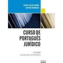 Livro Curso De Português Jurídico - Regina Toledo Damião