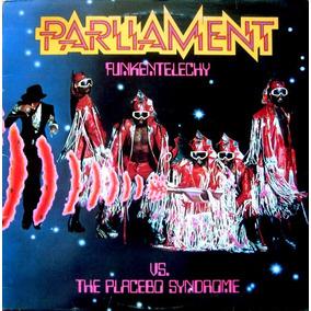 Parliament - Funkentelechy Vs. The Placebo Syndrome - Lp