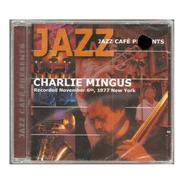 Cd Charles Mingus - Jazz Café Presents Charles Mingus