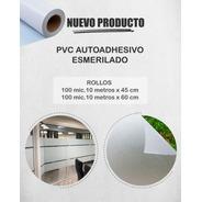 Rollo Contact Esmerilado P/vidrios Ventanas 45 Cm X10 Mts