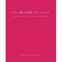 Libro The Nature Of Code: Simulating Natural Systems With Pr