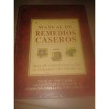 Libro Remedios Caseros. Enciclopedia. Medicina. Personal