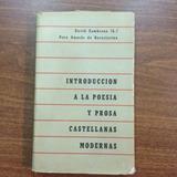 Introduccion A La Poesia Y Prosa Castellanas Modernas