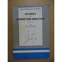 Vetores E Geometria Analítica Exercícios C/ Breve Introdução