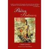 La Practica Del Bodisatva - Shantideva