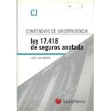 Ley 17.418 De Seguros Comentada - Amadeo - Dyf
