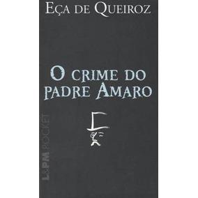 Livro O Crime Do Padre Amaro Eça De Queiroz