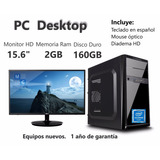 Computadora Intel J1800 (dual Core) 2gb 160gb 15.6