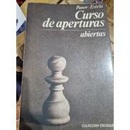 Libro Ajedrez - Curso De Aperturas Abiertas (panov-estrin)