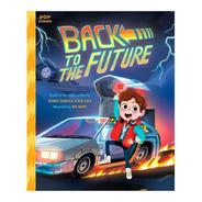 Libro Back To The Future / Volver Al Futuro