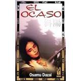 Ocaso,el - Osamu Dazai