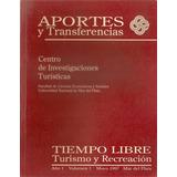 Revista Aportes Y Transferencias Nª 1 - Mar Del Plata