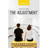 The Adjustment (program) Suzanne Young