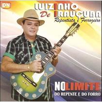 Cd Luizinho De Irauçuba - No Limite Do Repente E Do Forró