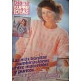 Revista Diana Super Ideas / N° 504 / Tejidos