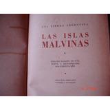 Las Islas Malvinas - Una Tierra Argenntina - R.caillet-bois