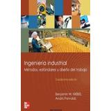 Ingeniería Industrial Métodos Estándares Y Diseño Del Trabaj